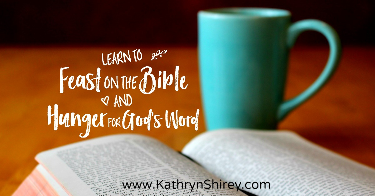 1000 Images About Feast On The Word: Learn To Feast On The Bible And Hunger For God's Word